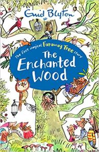 The Enchanted Wood Author: Enid Blyton Publisher: Egmont When Joe, Beth and Frannie move into a new home, they discover a mysterious wood on their very doorstep.
