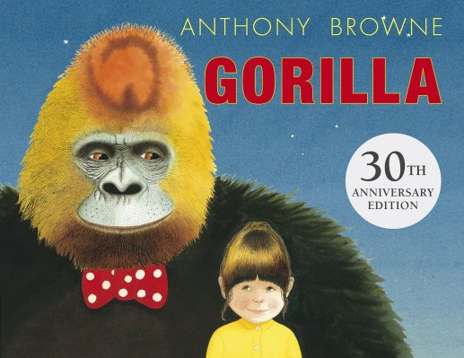 Gorilla Author: Anthony Browne Publisher: Walker Books Hannah's favourite animals in the whole world are gorillas, but her dad is always too busy to take her to the zoo.