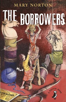 The Borrowers Author: Mary Norton Publisher: Puffin The Borrowers are tiny people who live in the secret places of old houses - behind the mantlepiece, inside the harpsichord, under the kitchen clock.