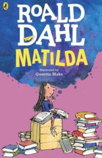 Matilda Author: Roald Dahl Illustrator: Quentin Blake Publisher: Puffin This modern fairy-tale with a brilliantly inspiring young heroine is one of Roald Dahl's best loved stories.