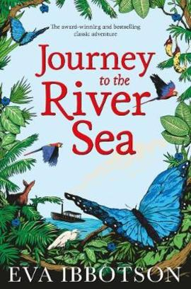 Journey to the River Sea Author: Eva Ibbotson Publisher: Macmillan Children's Books Orphan Maia is thrilled to learn she is to live with relatives in South America and cannot wait to experience the sights, sounds and smells of the Amazon.
